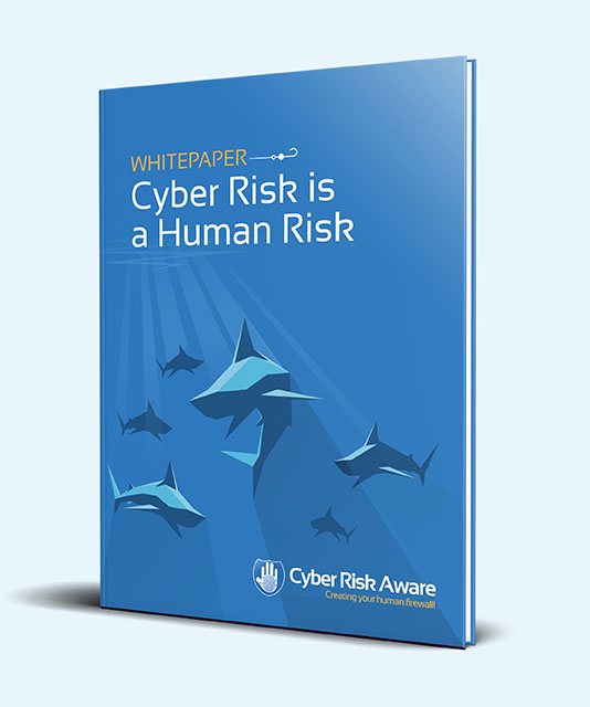 """""""Cyber Risk Is A Human Risk"""" - Whitepaper"""